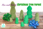 How to Crochet a Christmas Tree Forest